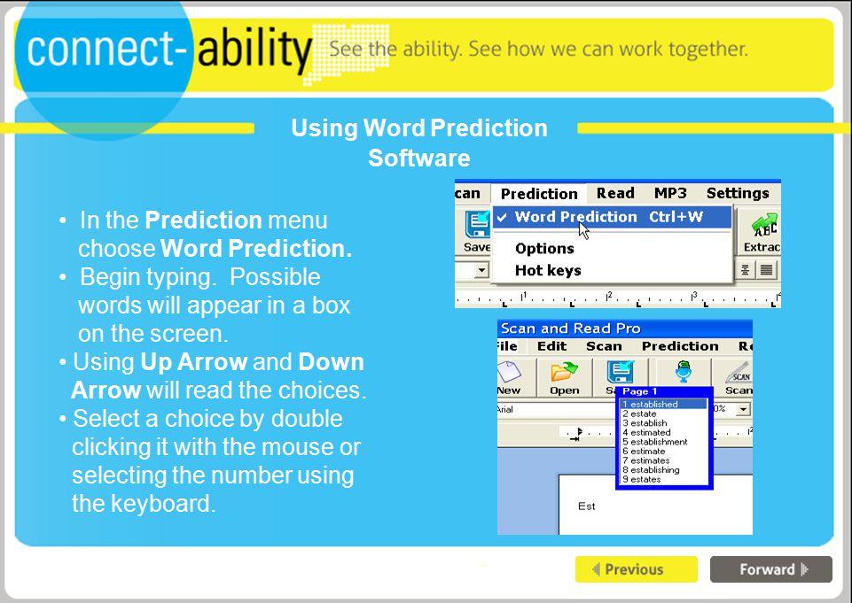 Using Word Prediction Software In the Prediction menu choose Word Prediction.