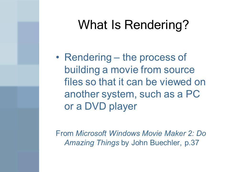 What Is Rendering.