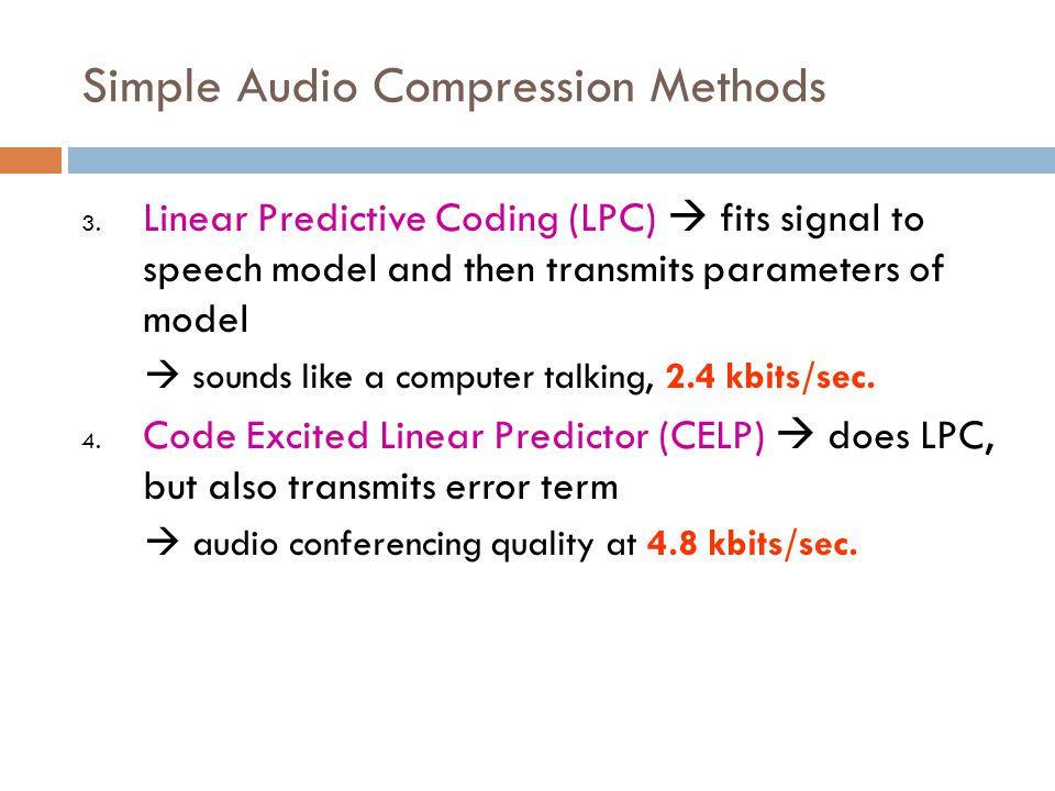 Simple Audio Compression Methods 5.