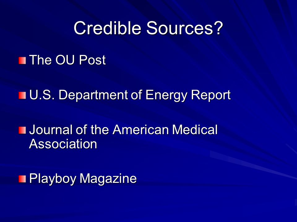 Credible Sources. The OU Post U.S.