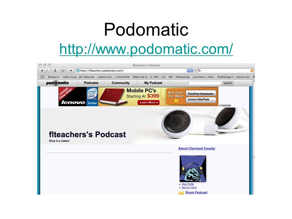 Podomatic http://www.podomatic.com/ http://www.podomatic.com/