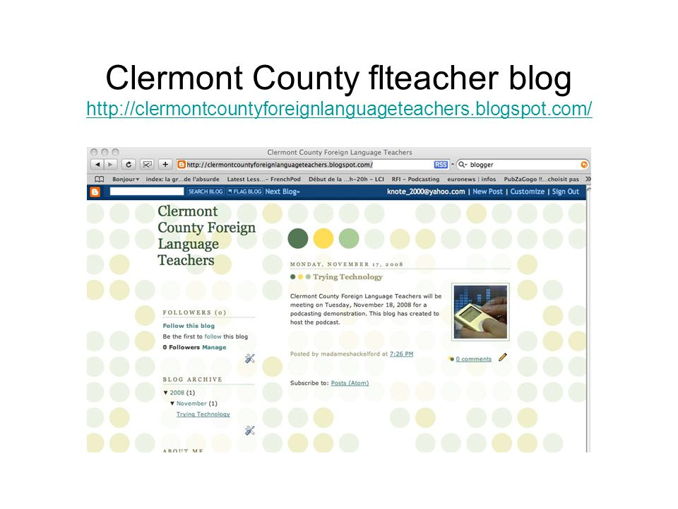 Clermont County flteacher blog http://clermontcountyforeignlanguageteachers.blogspot.com/ http://clermontcountyforeignlanguageteachers.blogspot.com/