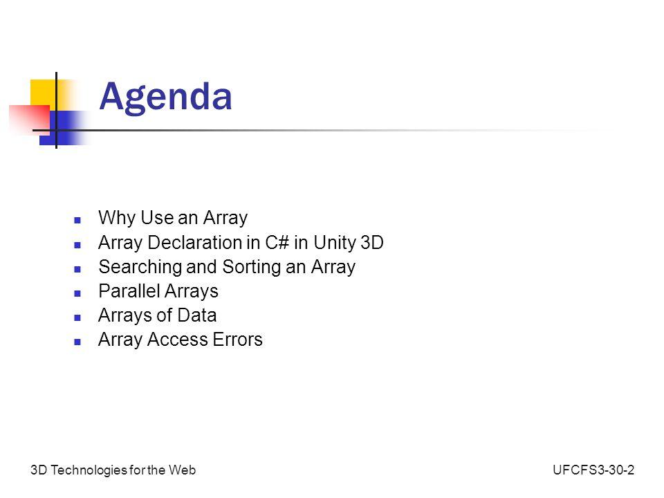 UFCFS3-30-23D Technologies for the Web Parallel Arrays jfg@adobe.com name John Ben Freda Sue Mike email mkf@audodesk.com sue@unity.com ben@uwe.ac.uk freda@unity.com