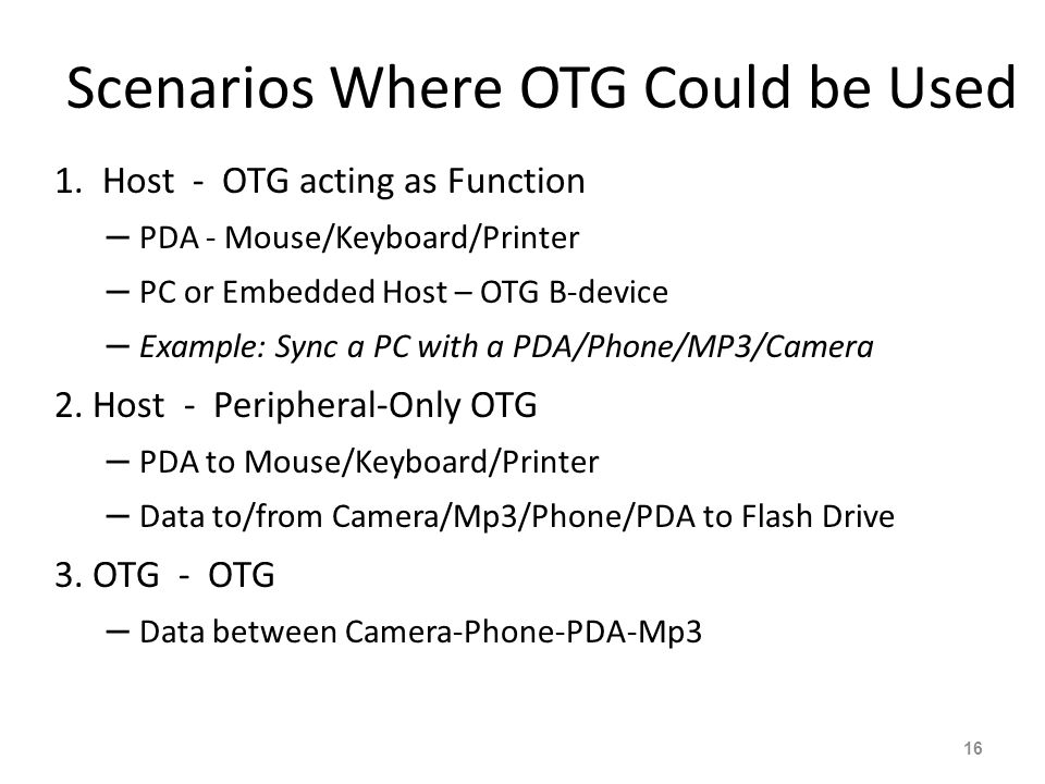 Scenarios Where OTG Could be Used 1.
