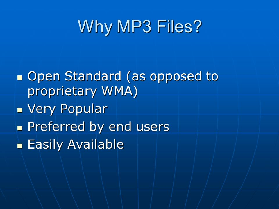 Why MP3 Files.