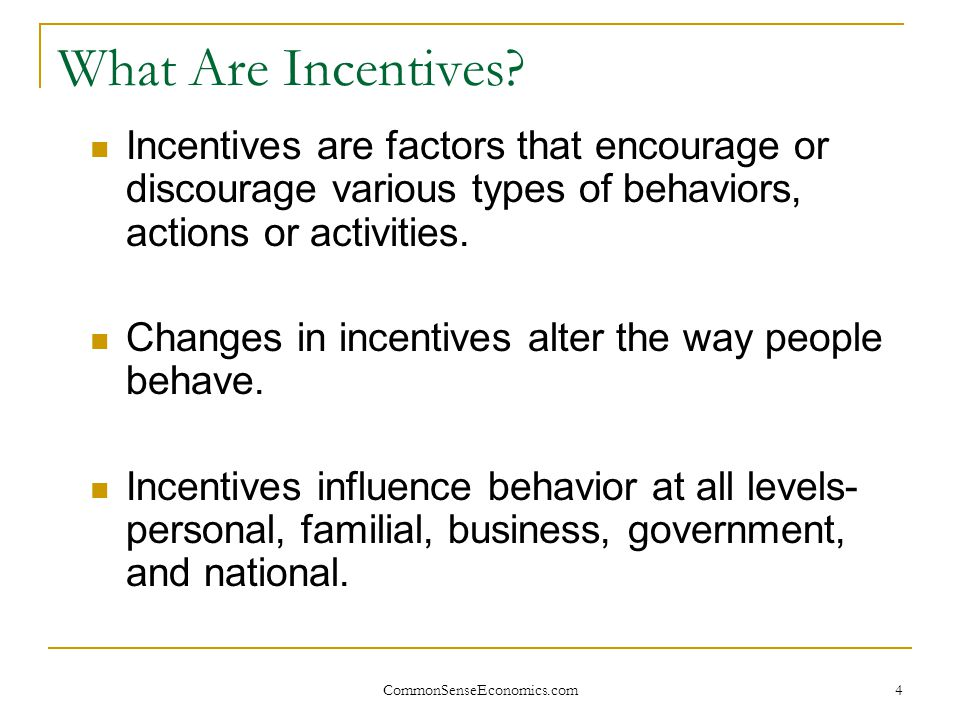 CommonSenseEconomics.com25 7. People earn income by helping others. 10 Key Elements of Economics