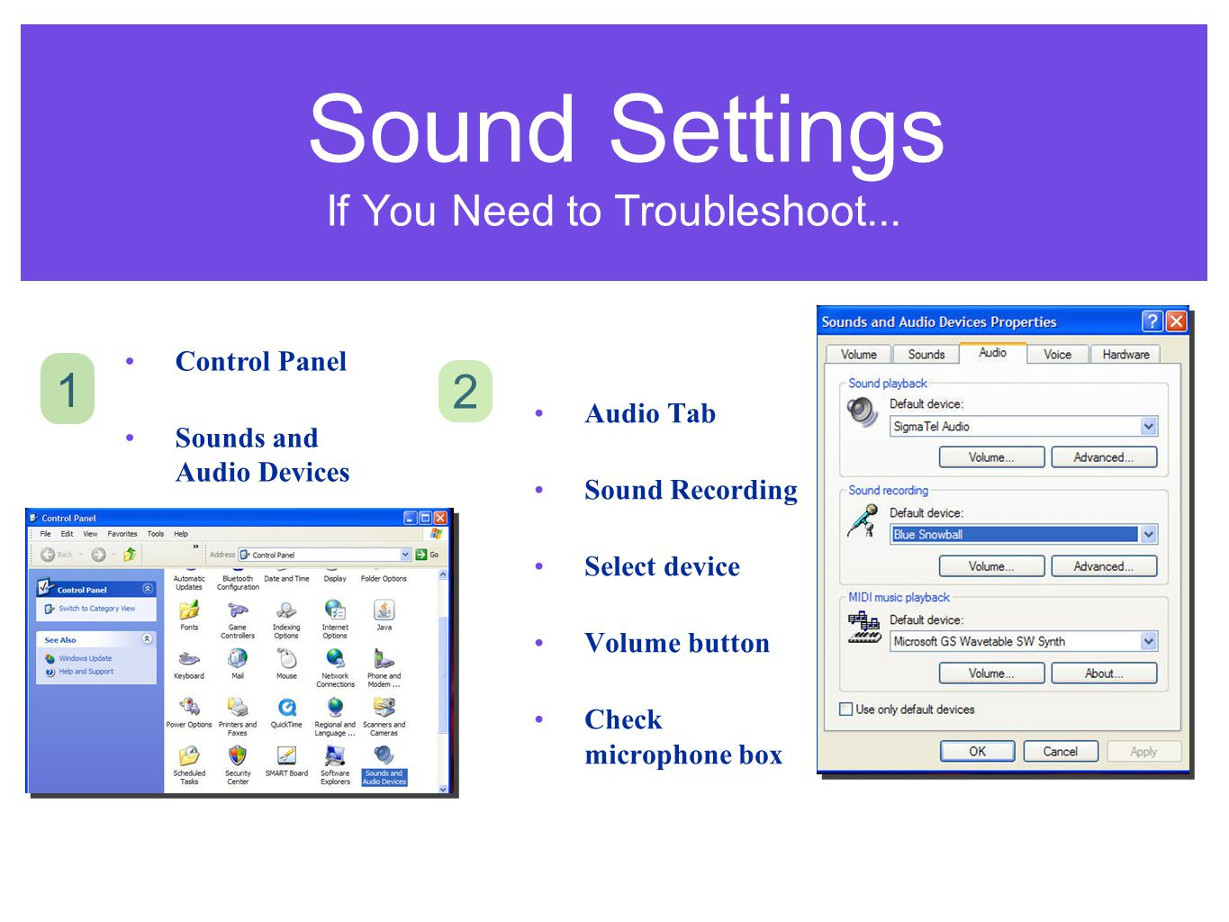 Sound Settings If You Need to Troubleshoot...