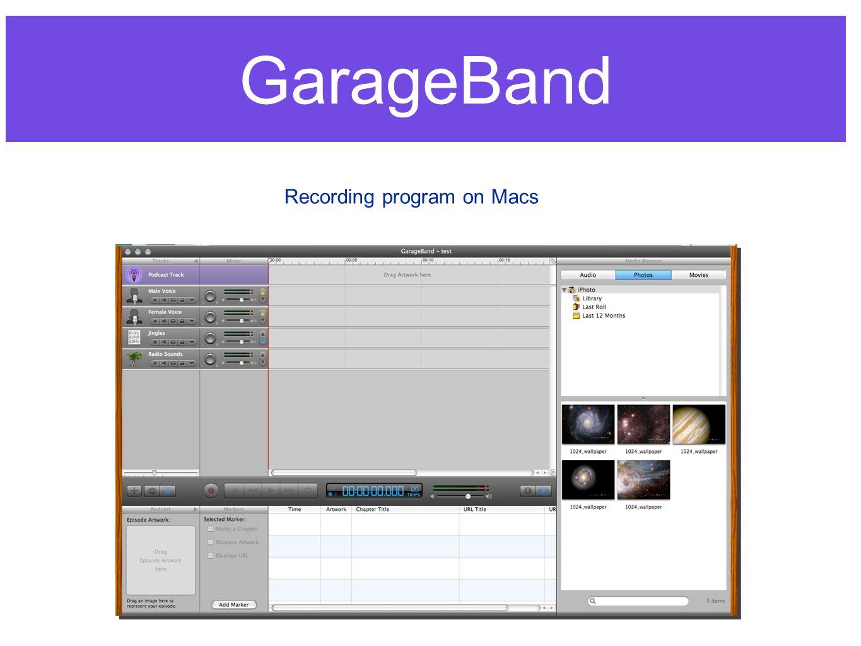GarageBand Recording program on Macs