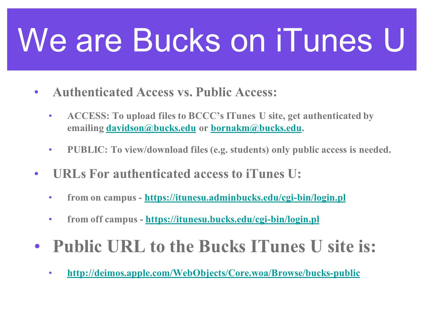 We are Bucks on iTunes U Authenticated Access vs.