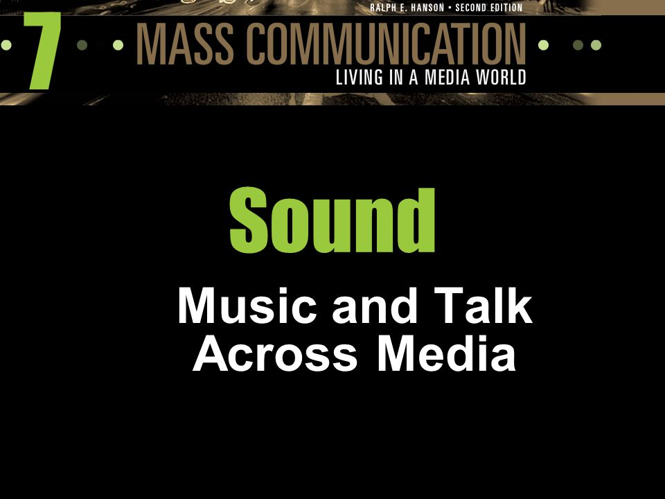 7 Sound Music and Talk Across Media