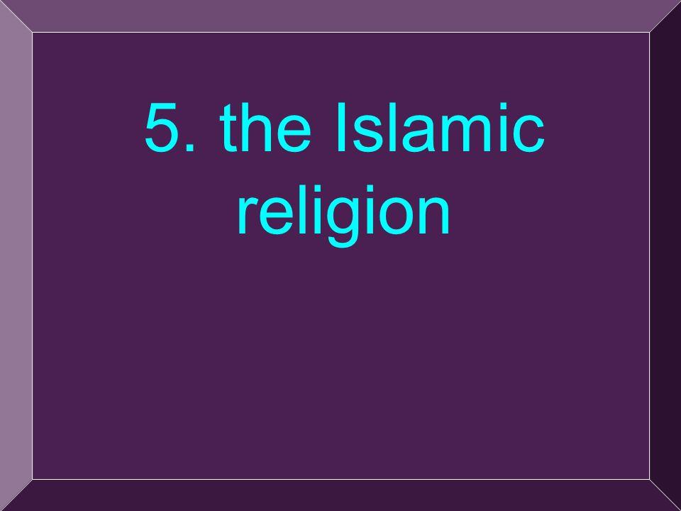 14 5. the Islamic religion