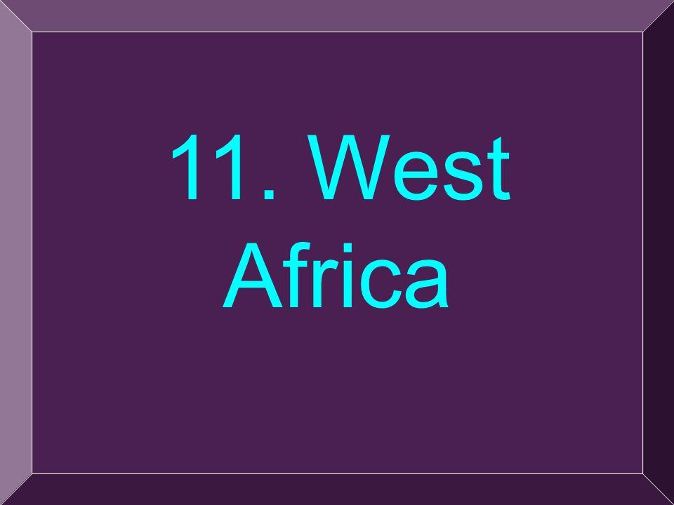 26 11. West Africa