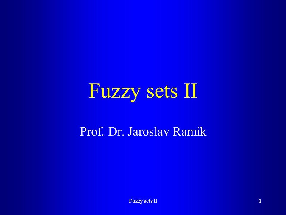 Fuzzy sets II12 Theorem 2.