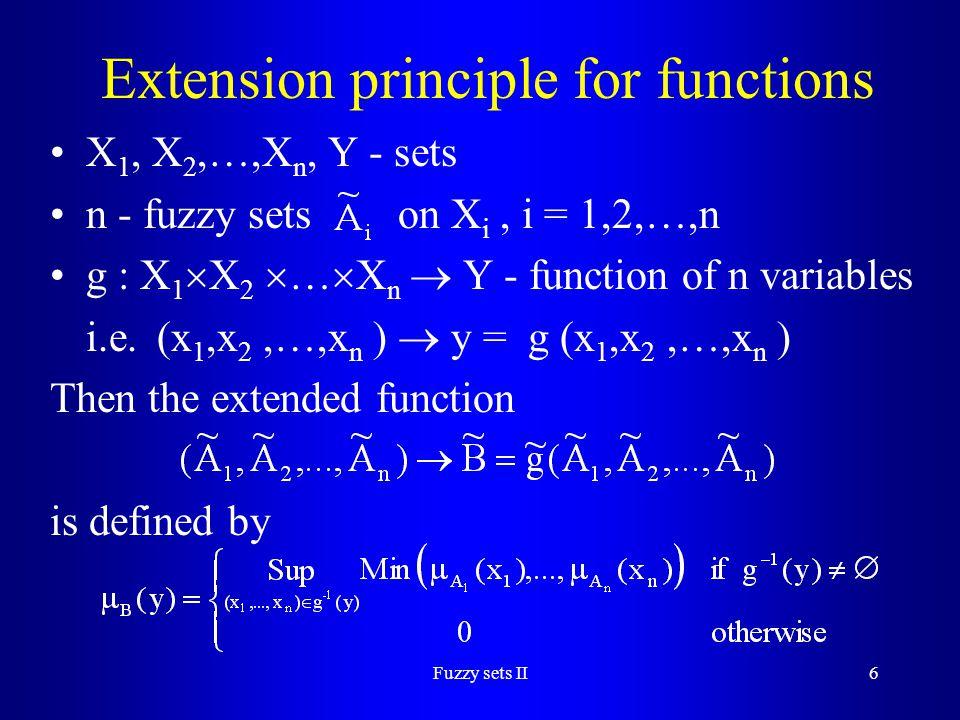 Fuzzy sets II17 Example 6.Multiplication = (2,1,2) LR, = (4,2,2) LR  (8,8,12) LR  formula 1.