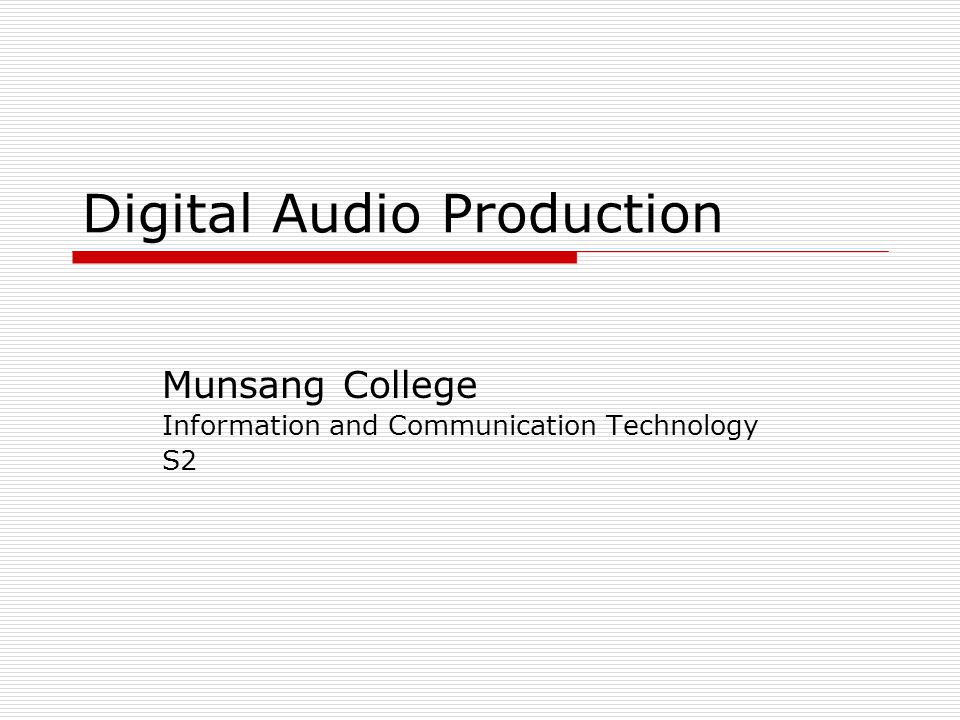 What is Digital Audio Processing? ?? ?? ??