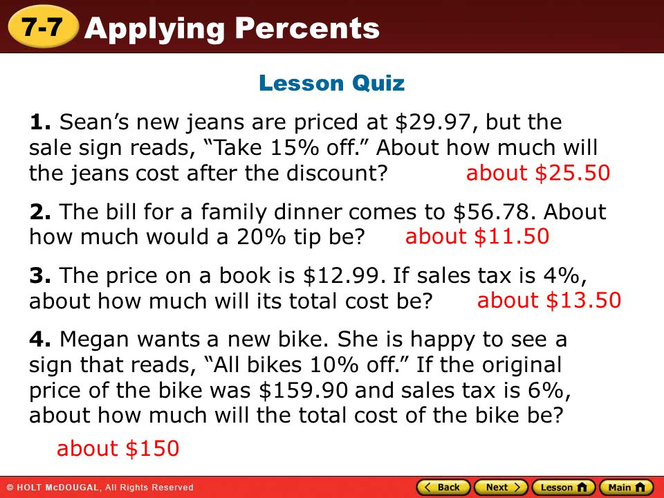 7-7 Applying Percents Lesson Quiz 1.