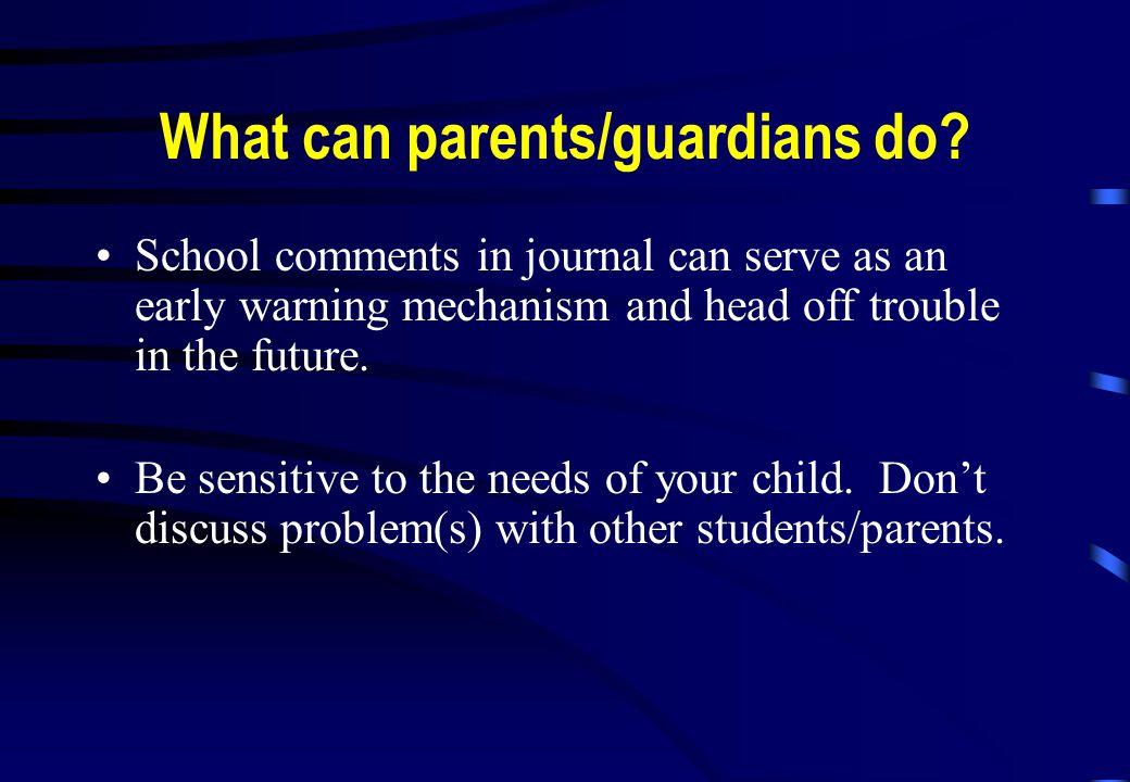 What can parents/guardians do.