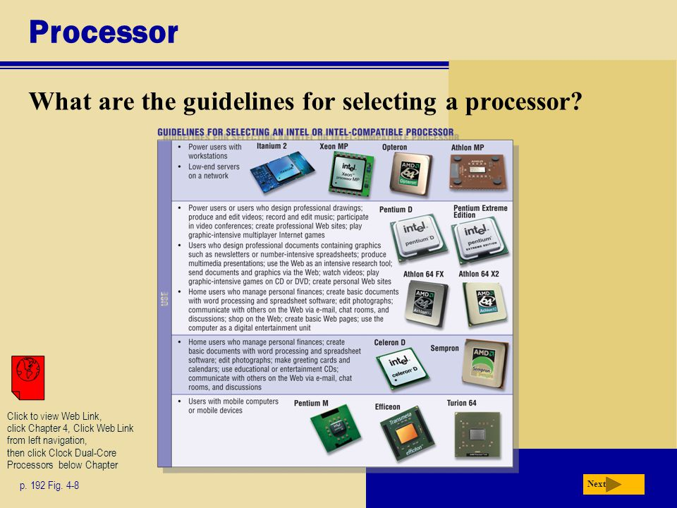 Processor What are the guidelines for selecting a processor.
