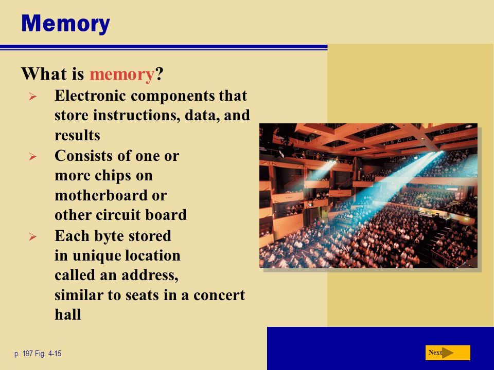 Memory What is memory.p. 197 Fig.