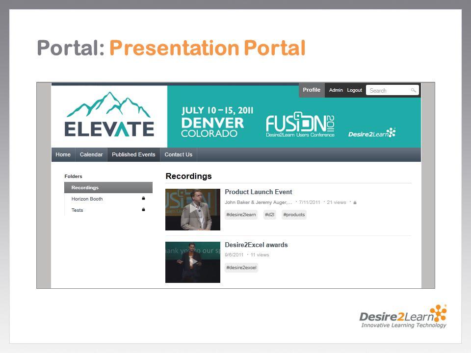 Subtitle www.Desire2Learn.com Portal: Presentation Portal