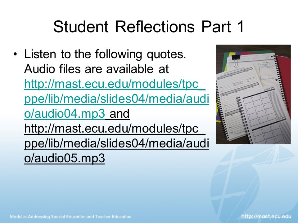 Student Reflections Part 1 Listen to the following quotes.