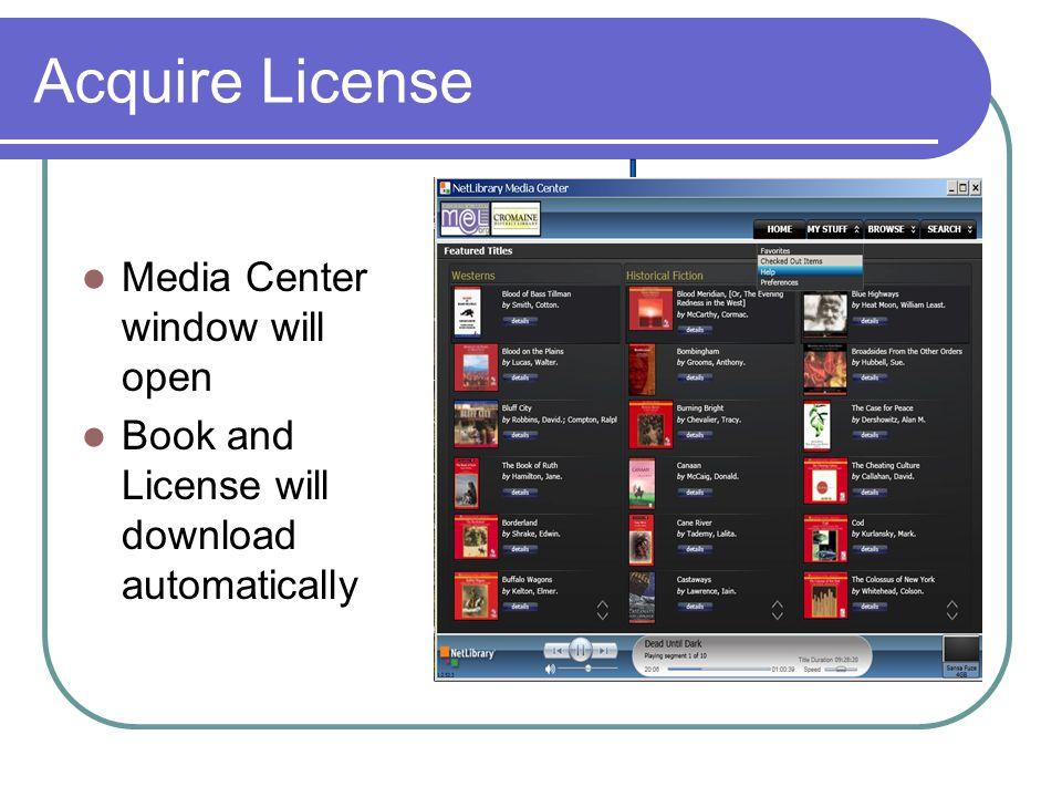 Acquire License Media Center window will open Book and License will download automatically