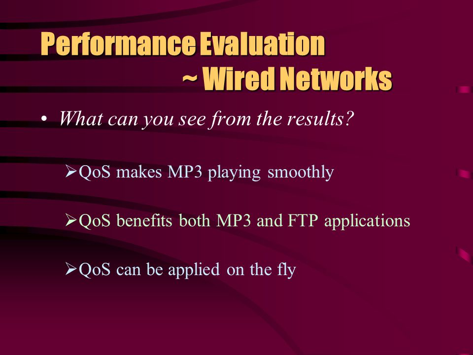 Performance Evaluation ~ Wired Networks Applied QoS & NoQoS in same experiment noqosqos