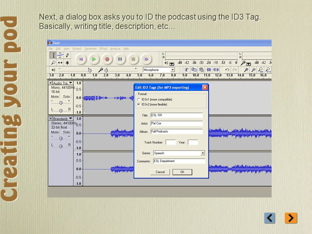 Next, a dialog box asks you to ID the podcast using the ID3 Tag.