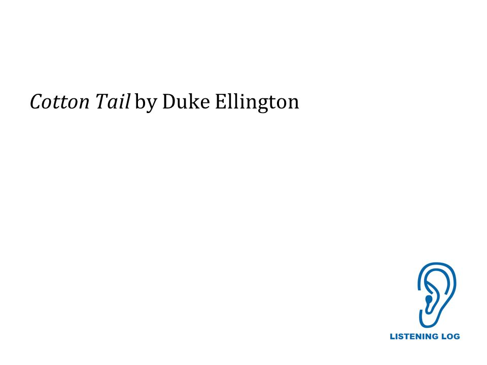 Cotton Tail by Duke Ellington