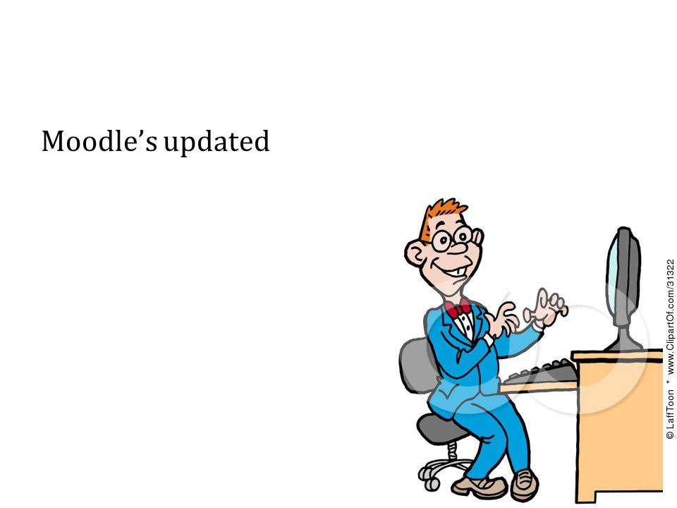 Moodle's updated