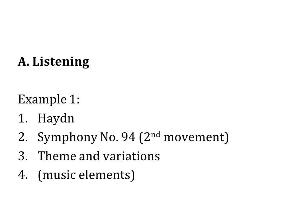 A.Listening Example 2: 1.Mozart 2.Symphony No.