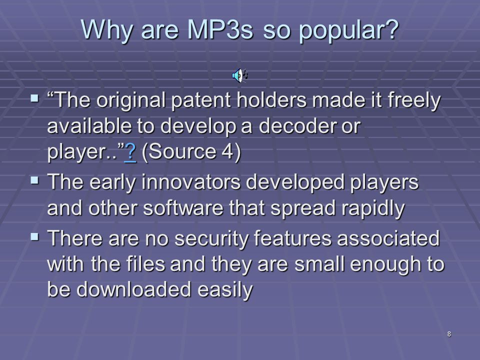 8 Why are MP3s so popular.