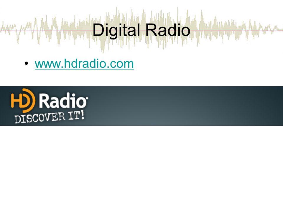 Digital Radio www.hdradio.com
