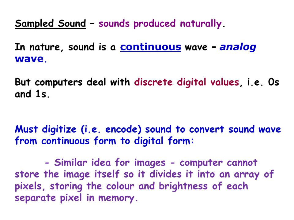 1 1 00 Sound - analog waveform Sound - digital waveform Natural sound