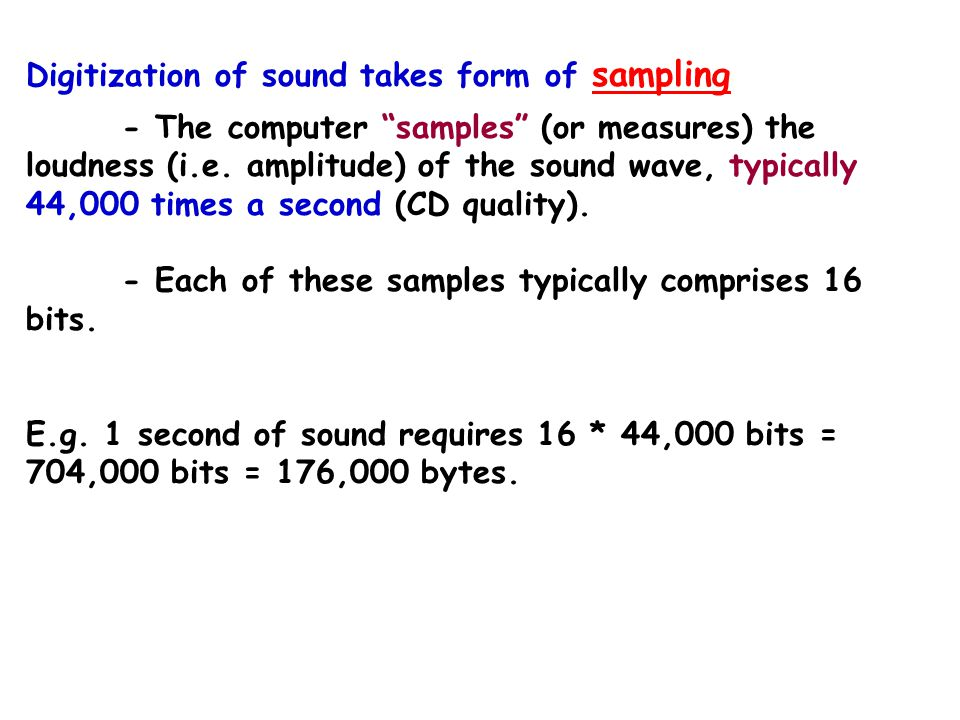 Sampled Sound – sounds produced naturally.In nature, sound is a continuous wave - analog wave.