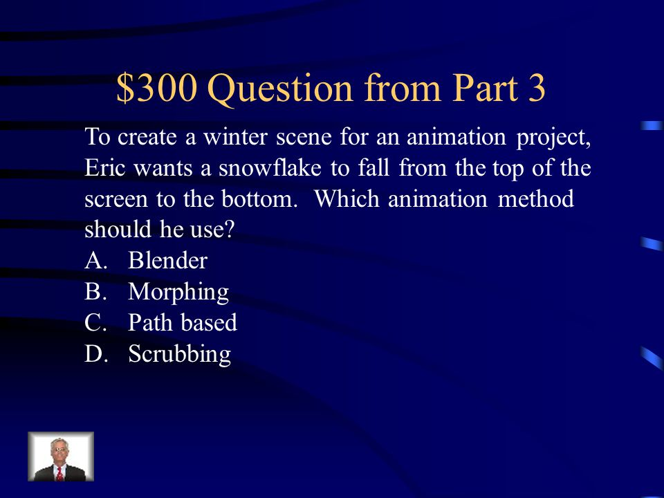 $200 Answer from Part 3 C. MP3