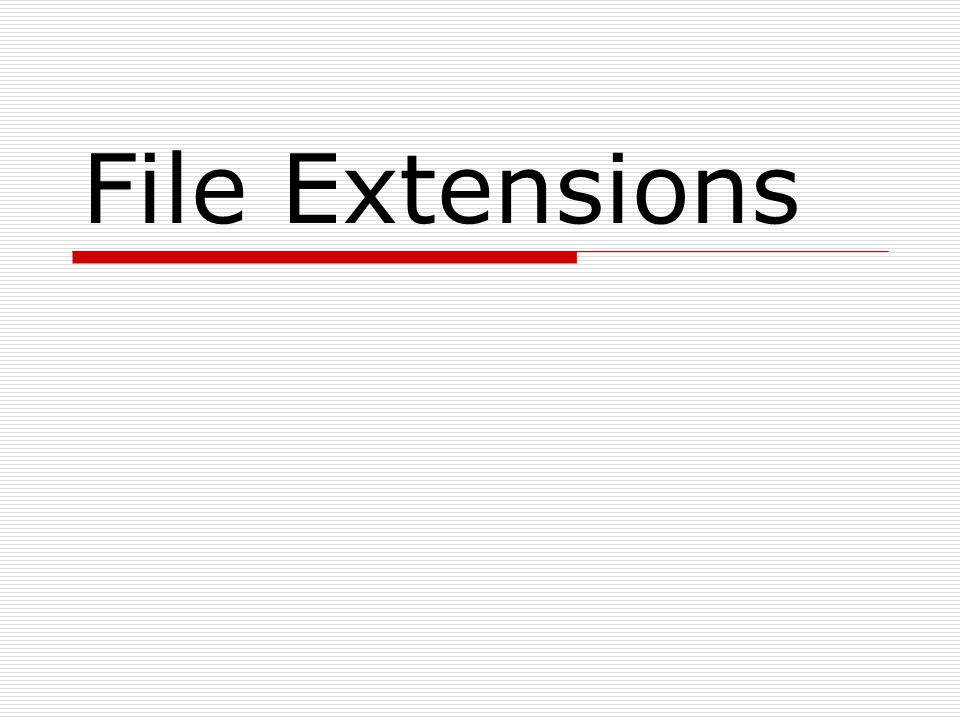  A filename extension is a suffix (separated from the filename by a dot) to the name of a computer file applied to indicate the encoding (file format) of its contents or usage  Neely_musicvideo.avi This is a file extension.