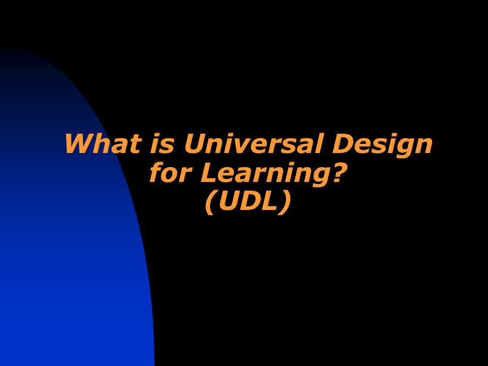 What is Universal Design for Learning (UDL)