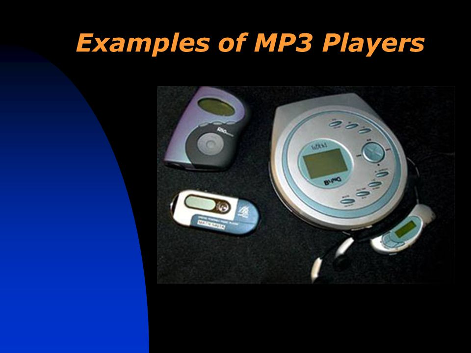 Examples of MP3 Players