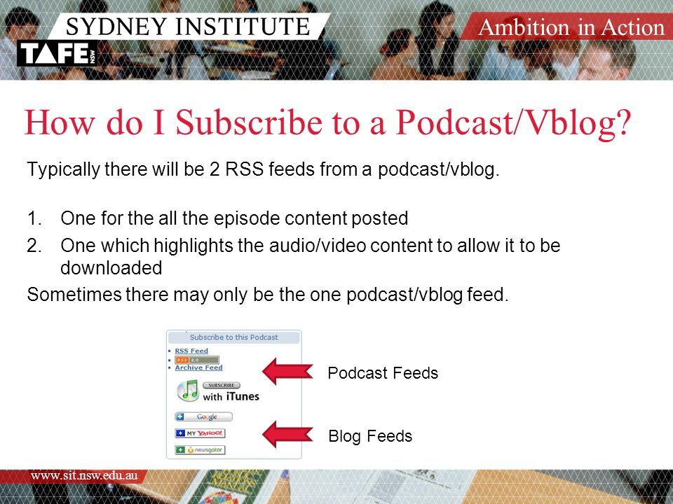 Ambition in Action   How do I Subscribe to a Podcast/Vblog.