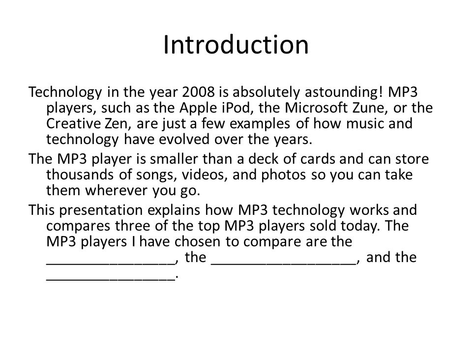 Introduction Technology in the year 2008 is absolutely astounding.