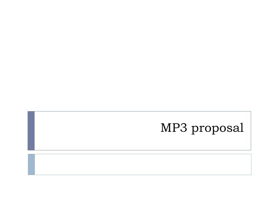 MP3 proposal