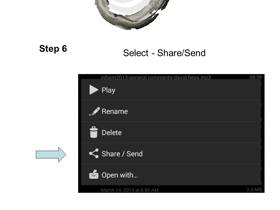 Step 6 Select - Share/Send