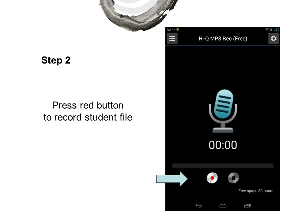 Step 2 Press red button to record student file