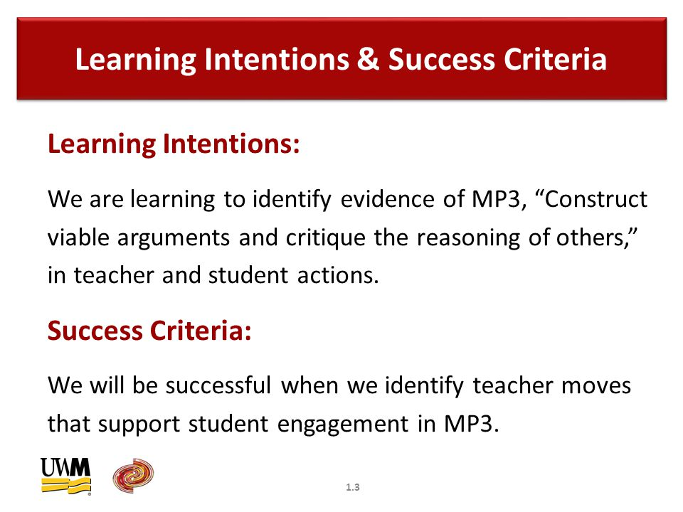 1.4 Seeing MP3 in a Classroom Task Activity 1: Construct viable arguments and critique the reasoning of others.