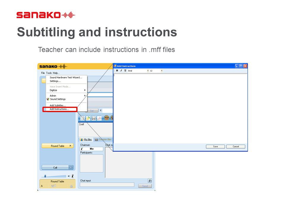 Subtitling and instructions Teacher can include instructions in.mff files