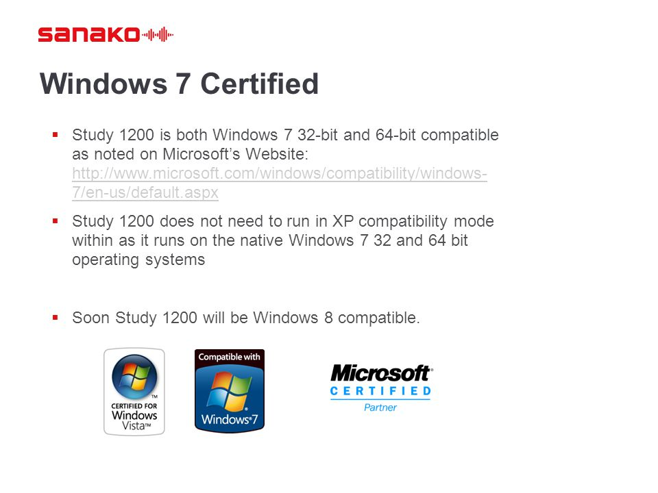 Windows 7 Certified  Study 1200 is both Windows 7 32-bit and 64-bit compatible as noted on Microsoft's Website: http://www.microsoft.com/windows/comp