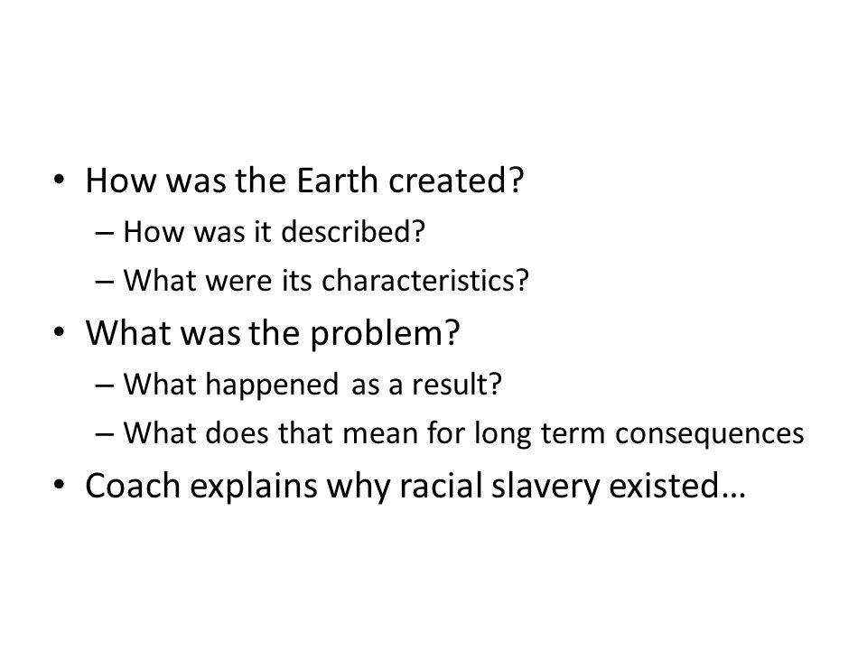 How was the Earth created. – How was it described.