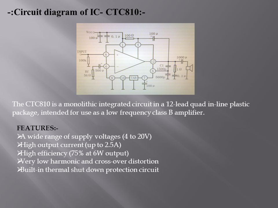 -:Circuit diagram of IC- CTC810:- The CTC810 is a monolithic integrated circuit in a 12-lead quad in-line plastic package, intended for use as a low f