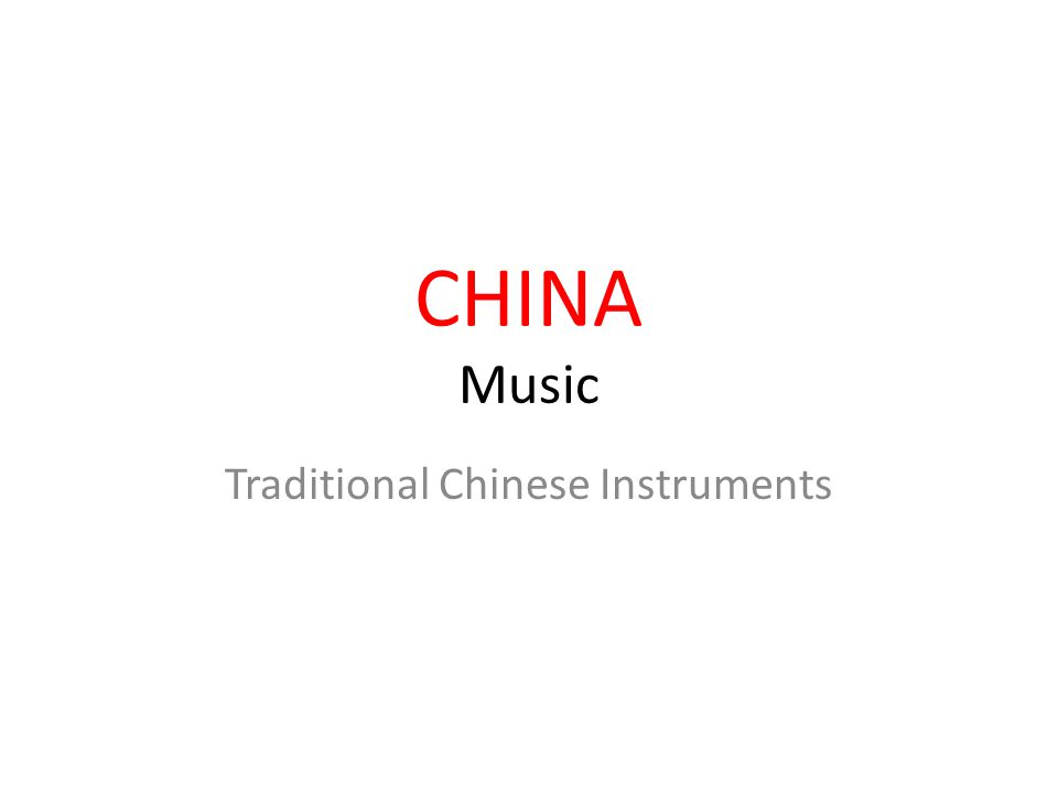 CHINA Music Traditional Chinese Instruments